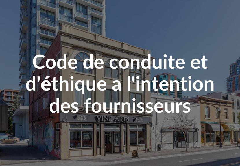 Code de conduite et d'éthique à l'intention des fournisseurs